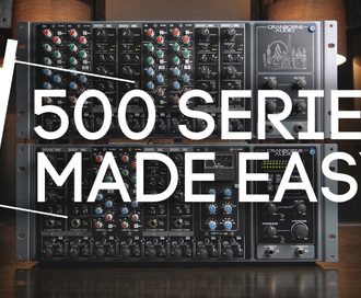Why Cranborne Audio's new racks make integrating 500 Series into any workflow easier and better than ever before