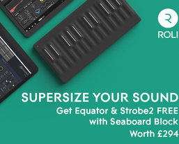 ROLI Promotion: Supersize your Sound