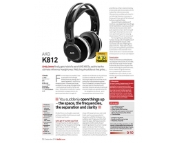 MusicTech magazine call the AKG K812 headphones '...the ultimate phones'