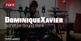 Introducing the DominiqueXavier Signature Sound Bank for Nord Wave 2