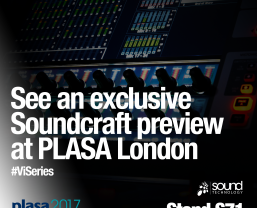 Sound Technology to exhibit exclusive preview of new Soundcraft Vi Series model at PLASA London