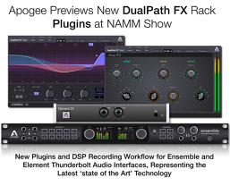 Apogee previews new DualPath FX Rack Plug-Ins for Element and Ensemble interfaces