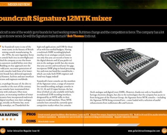 Superb review of the Soundcraft Signature 12 MTK in Guitar Interactive magazine