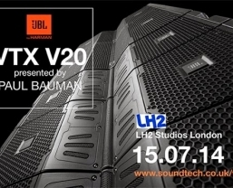 JBL VTX V20 system UK listening event at LH2 with Paul Bauman on 15th July